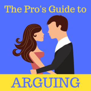 The Pro's Guide To Arguing